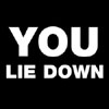 You Lie Down