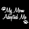 My Mom Adopted Me