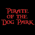 Pirate of the Dog Park